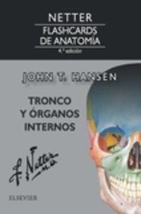 (4 ED) NETTER - FLASHCARDS DE ANATOMIA - TRONCO Y ORGANOS INTERNOS