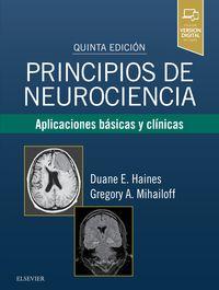 (5 ED) PRINCIPIOS DE NEUROCIENCIA - APLICACIONES BASICAS Y