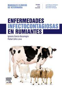 ENFERMEDADES INFECTOCONTAGIOSAS EN RUMIANTES - MANUALES CLINICOS DE VETERINARIA