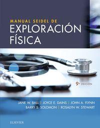 (9 Ed) Manual Seidel De Exploracion Fisica - Jane W. Ball / Joyce E. Dains / [ET AL. ]