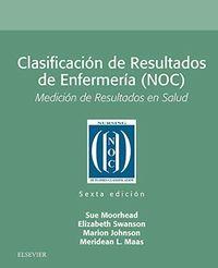 (6 ED) CLASIFICACION DE RESULTADOS DE ENFERMERIA (NOC)