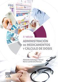 (3 ED) ADMINISTRACION DE MEDICAMENTOS Y CALCULO DE DOSIS