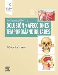 (8 ED) TRATAMIENTO DE OCLUSION Y AFECCIONES TEMPOROMANDIBULARES