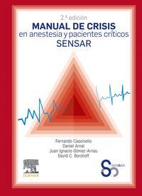 (2 Ed) Manual De Crisis En Anestesia Y Pacientes Criticos Sensar - Fernando Cassinello Plaza