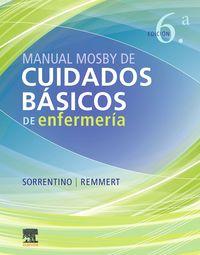 (6 ED) MANUAL MOSBY DE CUIDADOS BASICOS DE ENFERMERIA