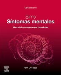 (6 ED) SIMS - SINTOMAS MENTALES - MANUAL DE PSICOPATOLOGIA DESCRIPTIVA