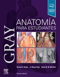 (4 ED) GRAY. ANATOMIA PARA ESTUDIANTES