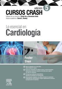 (5 ED) LO ESENCIAL EN CARDIOLOGIA - CURSOS CRASH