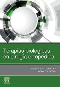 TERAPIAS BIOLOGICAS EN CIRUGIA ORTOPEDICA