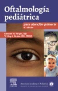 (4 ED) OFTALMOLOGIA PEDIATRICA PARA ATENCION PRIMARIA