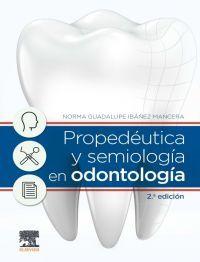 (2 ED) PROPEDEUTICA Y SEMIOLOGIA EN ODONTOLOGIA