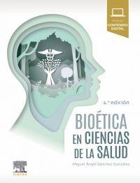 (2 ED) BIOETICA EN CIENCIAS DE LA SALUD
