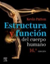 (16 ED) ESTRUCTURA Y FUNCION DEL CUERPO HUMANO