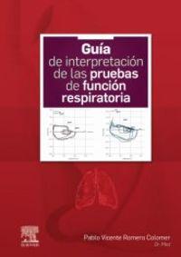 GUIA DE INTERPRETACION DE LAS PRUEBAS DE FUNCION RESPIRATORIA