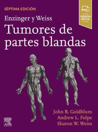 (7 ED) ENZINGER Y WEISS. TUMORES DE PARTES BLANDAS