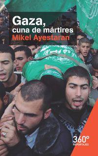 Gaza Cuna De Martires - Mikel Ayestaran