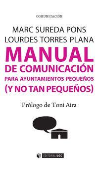 Manual De Comunicacion Para Ayuntamientos Pequeños (y No Tan Pequeños) - Marc Sureda Pons