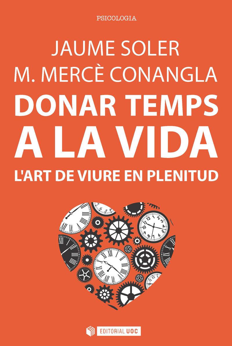 DONAR TEMPS A LA VIDA - L'ART DE VIURE EN PLENITUD