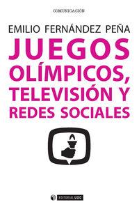 Juegos Olimpicos, Television Y Redes Sociales - Emilio Fernandez Peña