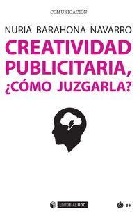 CREATIVIDAD PUBLICITARIA, ¿COMO JUZGARLA?