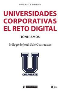 Universidades Corporativas - El Reto Digital - Toni Ramos