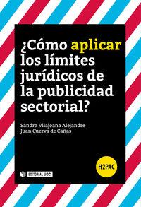 ¿COMO APLICAR LOS LIMITES JURIDICOS DE LA PUBLICIDAD SECTORIAL?