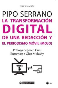 TRANSFORMACION DIGITAL DE UNA REDACCION Y EL PERIODISMO MOVIL (MOJO) , LA