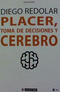 PLACER, TOMA DE DECISIONES Y CEREBRO