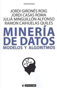 MINERIA DE DATOS - MODELOS Y ALGORITMOS