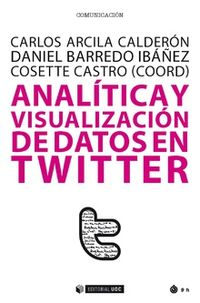 ANALITICA Y VISUALIZACION DE DATOS EN TWITTER