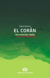 Coran, El - Una Inmersion Rapida - Dolors Bramon