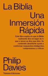 Biblia, La - Una Inmersion Rapida - Philip Davies