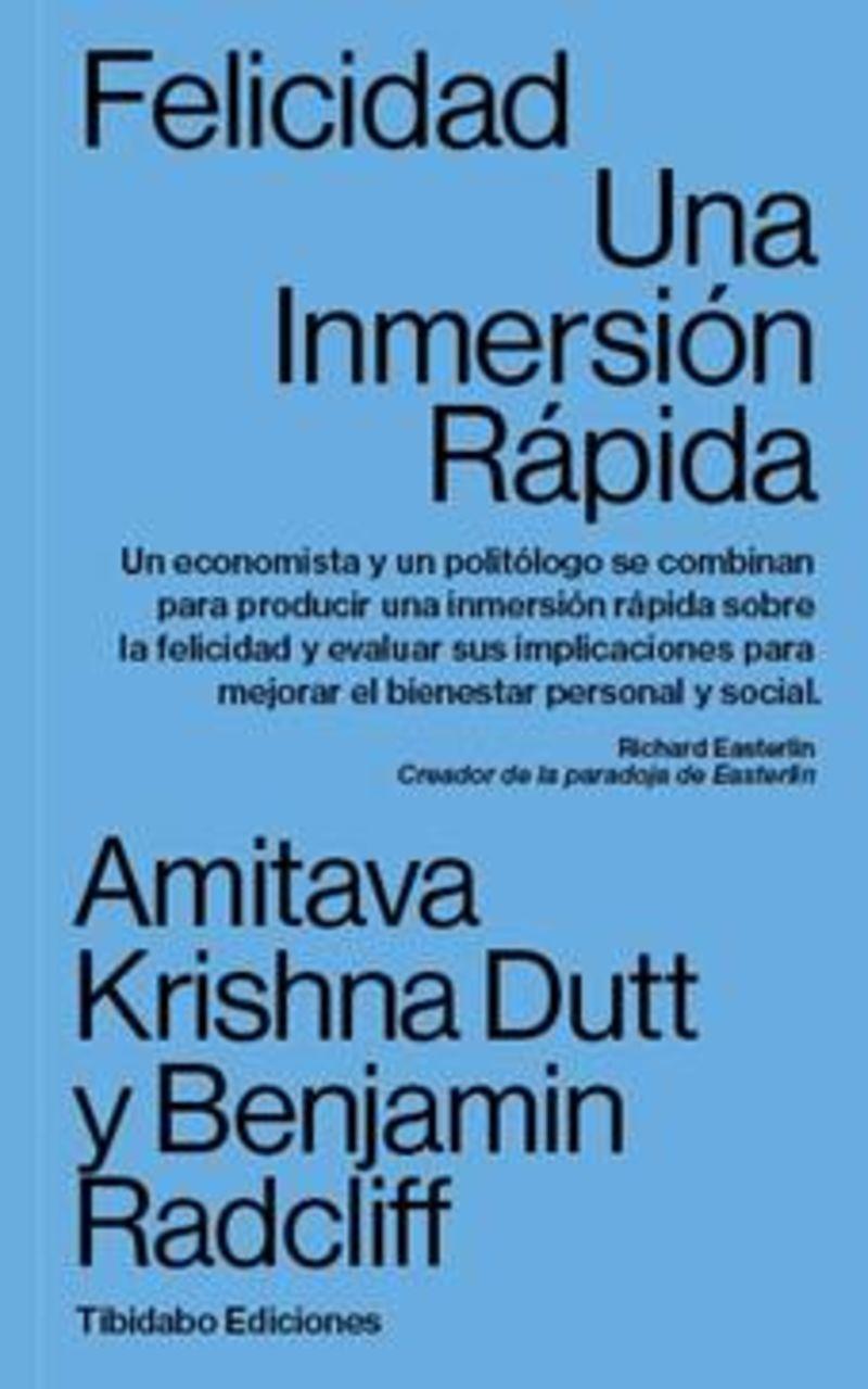 Felicidad - Una Inmersion Rapida - Amitava Krishna Dutt / Benjamin Radcliff