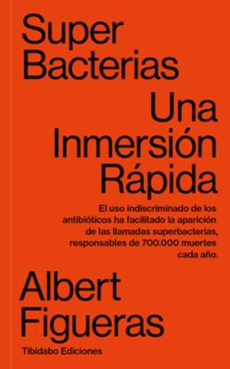 SUPERBACTERIAS - UNA INMERSION RAPIDA