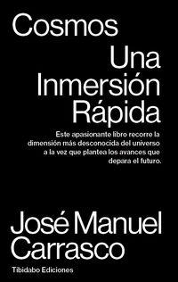 Cosmos - Una Inmersion Rapida - Jose Manuel Carrasco