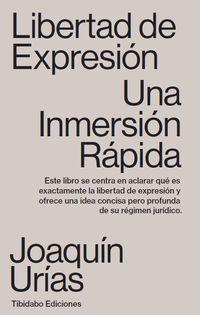 LIBERTAD DE EXPRESION - UNA INMERSION RAPIDA
