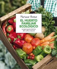 El huerto familiar ecologico - Mariano Bueno Bosch