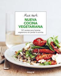 Nueva Cocina Vegetariana - Alice Hart