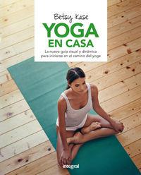 Yoga En Casa - Betsy Kase