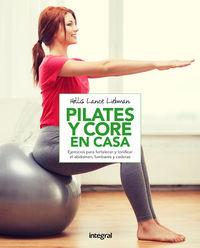 Pilates Y Core En Casa - Hollis Lance Liebman