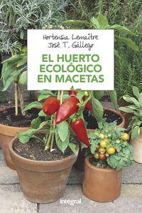 HUERTO ECOLOGICO EN MACETAS, EL