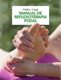 Manual De Reflexoterapia Podal - Frederic Vinyes