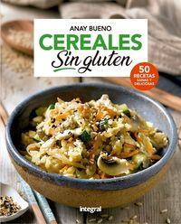 Cereales Sin Gluten - Anay Bueno