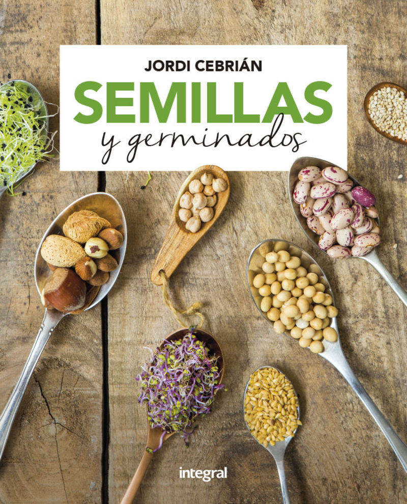 Semillas Y Germinados - Jordi Cebrian Puyuelo