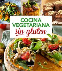 Cocina Vegetariana Sin Gluten - Aa. Vv.