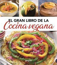 El gran libro de la cocina vegana - Aa. Vv.