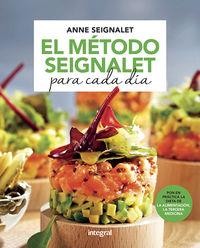 El metodo seignalet para cada dia - Anne Seignalet