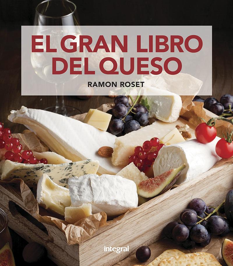 El gran libro del queso - Ramon Roset Morera
