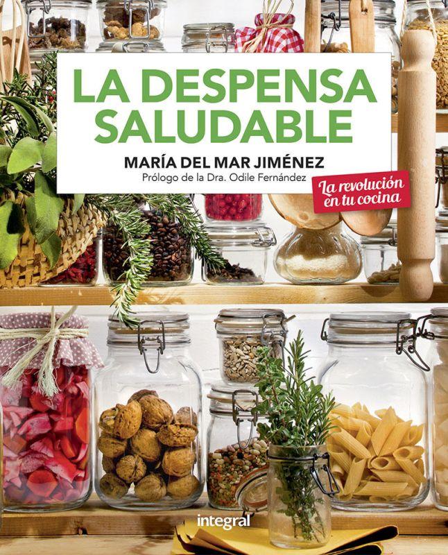 La despensa saludable - Maria Del Mar Jimenez