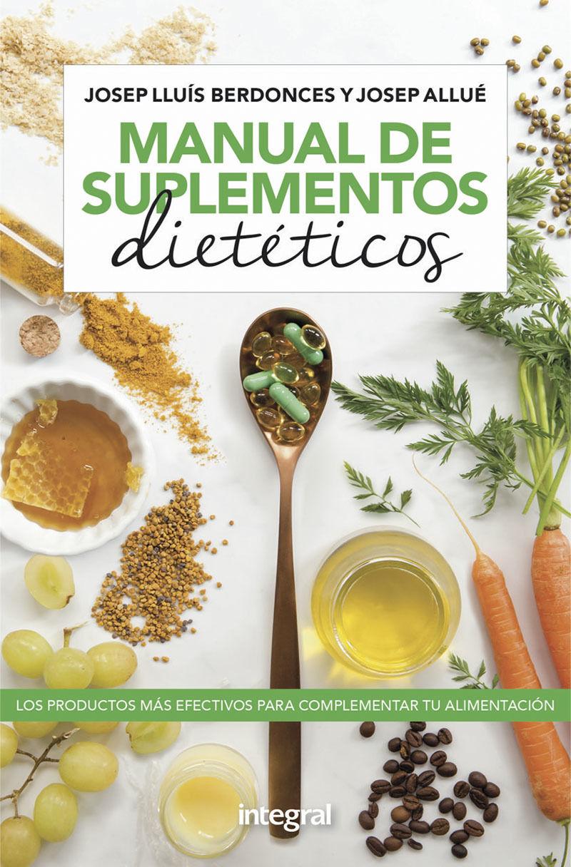 Manual De Suplementos Dieteticos - Josep Lluis Berdonces / Josep Allue